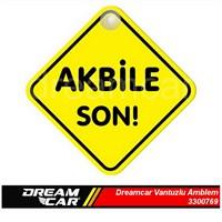 Dreamcar Vantuzlu Amblem ''Akbile Son'' (Pürüzsüz tüm yüzeylere yapıştırılabilir.) 3300769