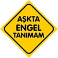 Dreamcar Vantuzlu Amblem ''AŞKTA ENGEL TANIMAM'' (Cam Yüzeylere Yapıştırılabilir.) 3300746