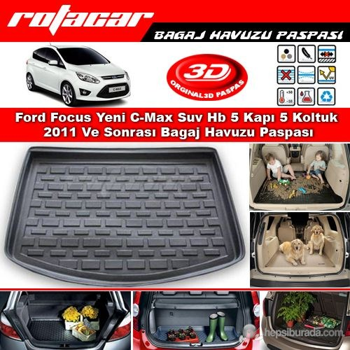 Ford Focus Yeni C-Max Suv Hb 5 Kapı 5 Koltuk 2011 Ve Sonrası Bagaj Havuzu Paspası BG055