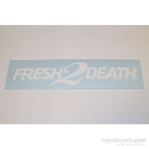 "Z tech "" Fresh 2 Death "" Beyaz Sticker 18x4 cm"