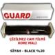 Guard Cam Filmi Çizilmez %20 Siyah ( Black ) 50Cm * 60M