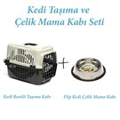 Kedi Taşıma Ve Çelik Mama Kabı Seti