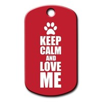 Dalis Pet Tag - Keep Calm And Love Me Kedi Köpek Künyesi (İsimlik)