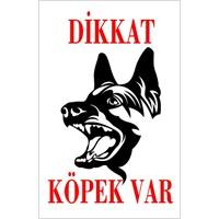 Dikkat Köpek Var Uyarı Levhası (Alman Kurdu)