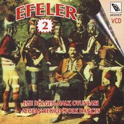 EFELER 2 / EGE BÖLGESİ HALK OYUNLARI VCD