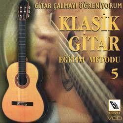 Klasik Gitar Öğreniyorum VCD-5