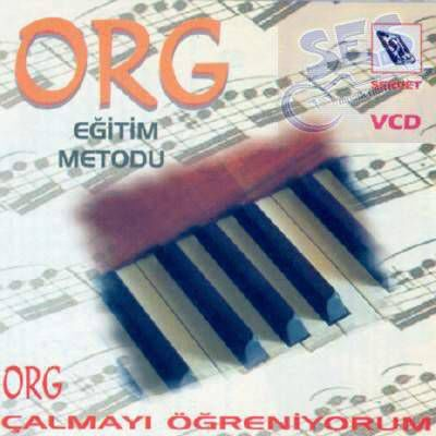 VCD Eğitim Metodu ORG ÇALMAYI ÖĞRENİYORUM