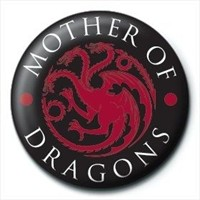 Pyramid International Rozet Game Of Thrones Mother Of Dragons