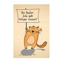 Biggdesign Bir Kedim Bile Yok Ahşap Kartpostal