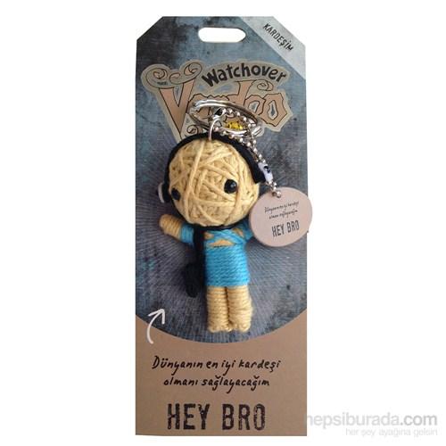 Voodoo Hey Bro Anahtarlık