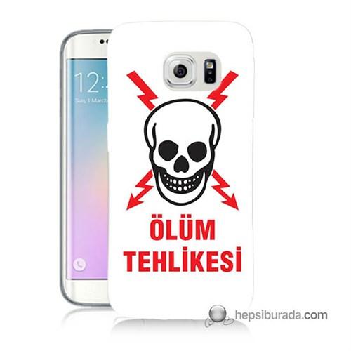 Teknomeg Samsung Galaxy S6 Edge Plus Kapak Kılıf Ölüm Tehlikesi Baskılı Silikon