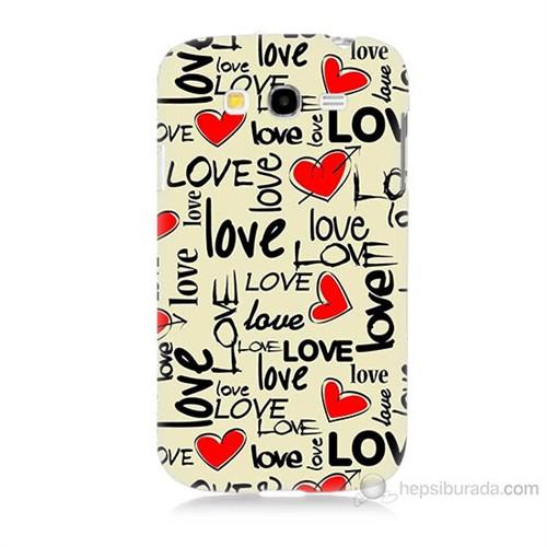 Teknomeg Samsung Galaxy Grand Duos İ9082 Love Baskılı Silikon Kılıf