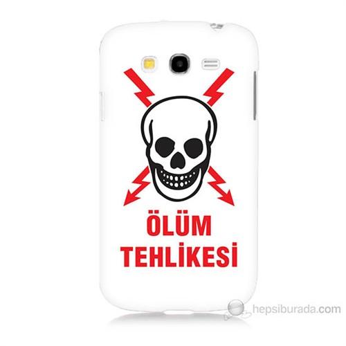 Teknomeg Samsung Galaxy Grand Duos İ9082 Ölüm Tehlikesi Baskılı Silikon Kılıf