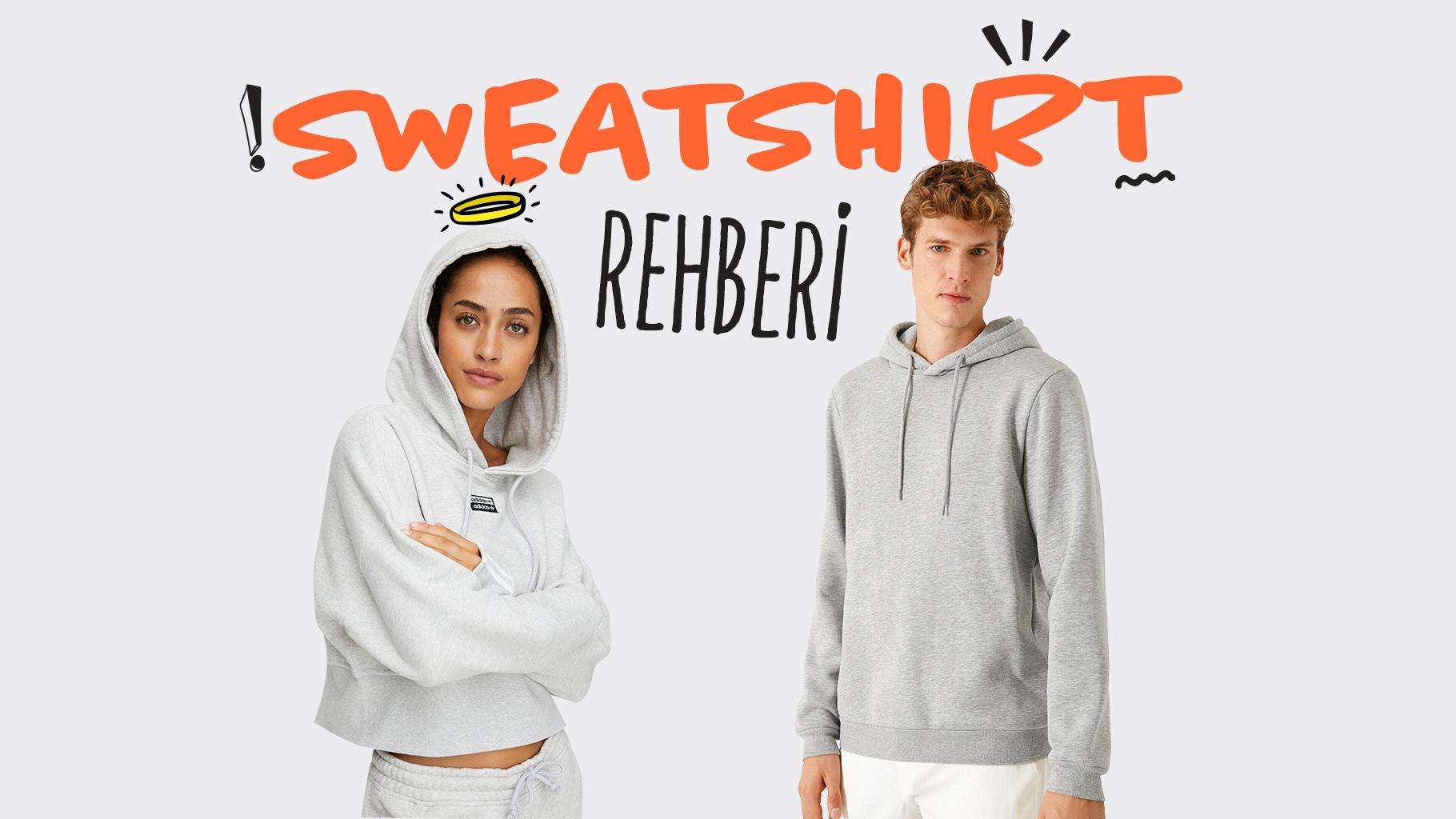 Sweatshirt rehberi